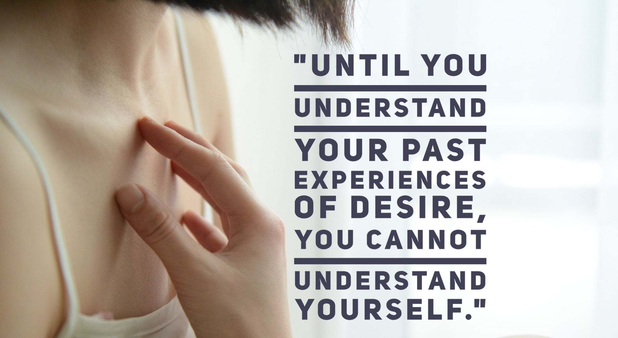 Understand your desire quote